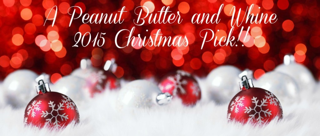 Peanut Butter and Whine Christmas Pick 2016